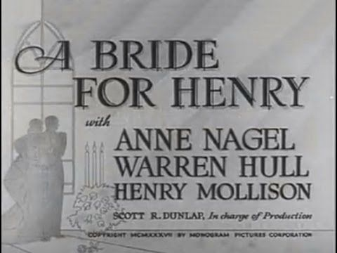 A Bride for Henry (1937) [Comedy]
