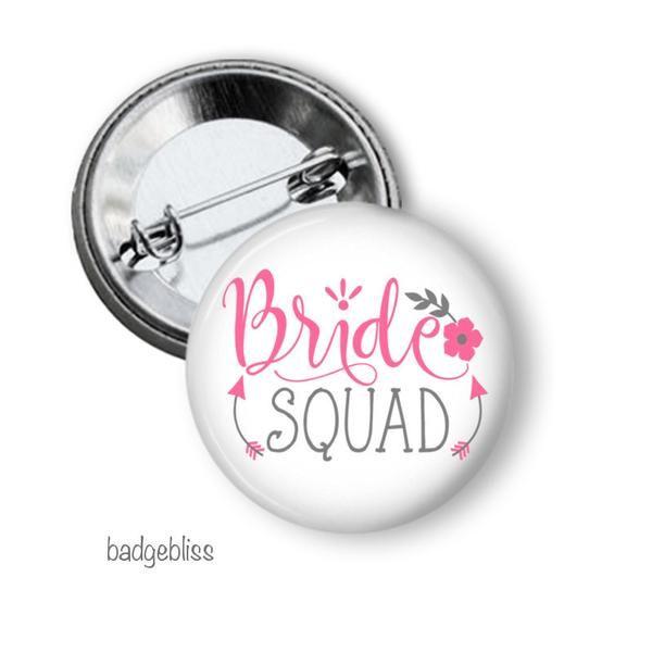 Bride Squad Hen Party Button Badge Bride Squad Hen Party Badges