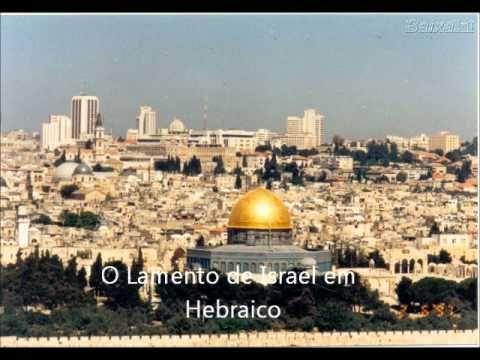O Lamento de Israel em Hebraico