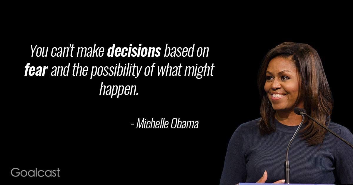 Michelle Obama Quote Fear Michelle Obama Quotes Obama Quote Michelle Obama