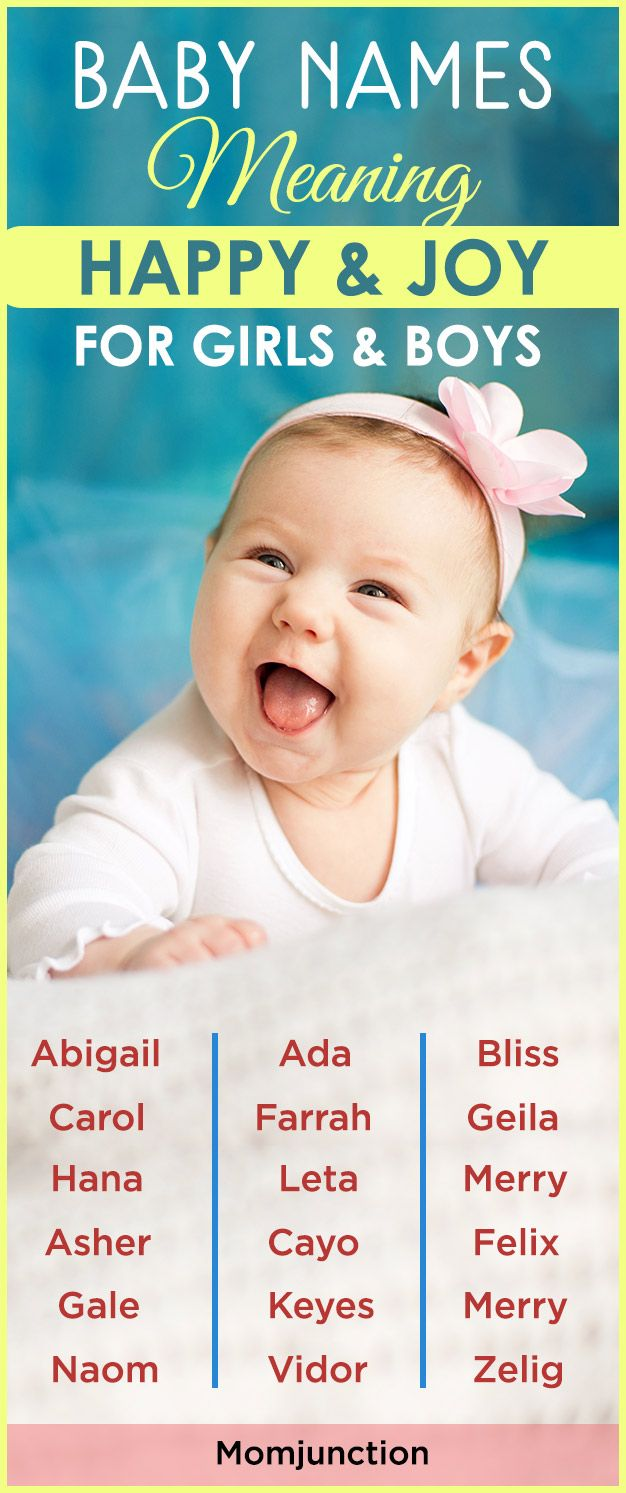 85 baby names meaning happy and joy for girls and boys below momjunction puts together a list of boy and girl names meaning happy and joyful to