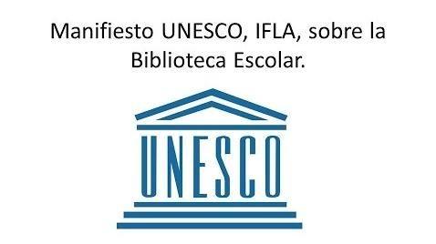 SOY BIBLIOTECARIO: Manifiesto UNESCO/IFLA sobre la Biblioteca Escolar...