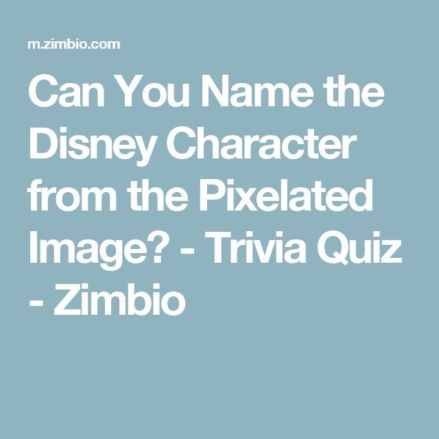 Can You Name The Disney Character From The Pixelated Image