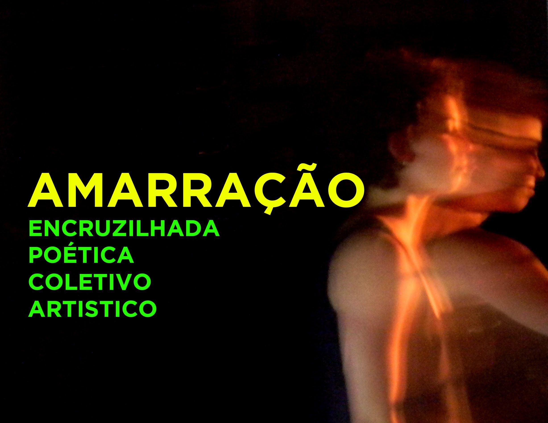 """Curitiba Quase de Graça - """"Amarração"""" - ENCRUZILHADA POÉTICA COLETIVO AR..."""