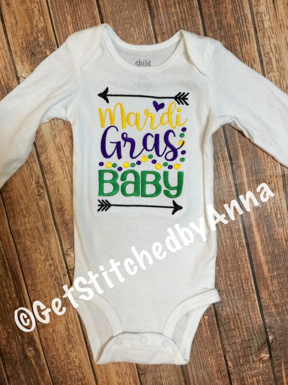 700045931 Mardi Gras Baby MARDI GRAS SHIRTS AND ONESIES WILL BE DONE ON LONG SLEEVES  UNLESS YOU LEAVE A NOTE WHEN CHECKING OUT THAT YOUD PREFER SHORT