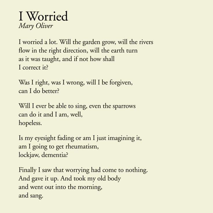 Image result for mary oliver poem I worried a lot
