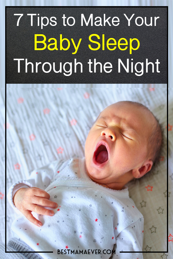 How to Get Your Baby to Sleep Through the Night: 7 Tips ...