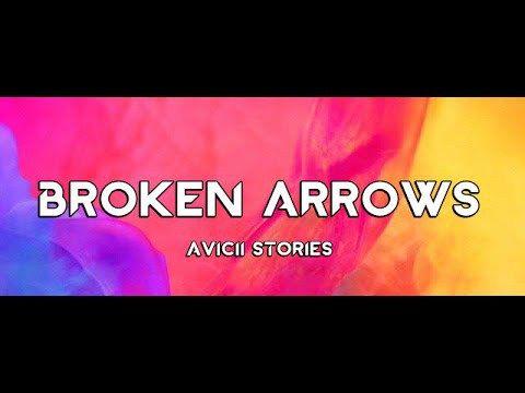 Avicii Broken Arrows Lyric Music Video Con Imagenes Retos