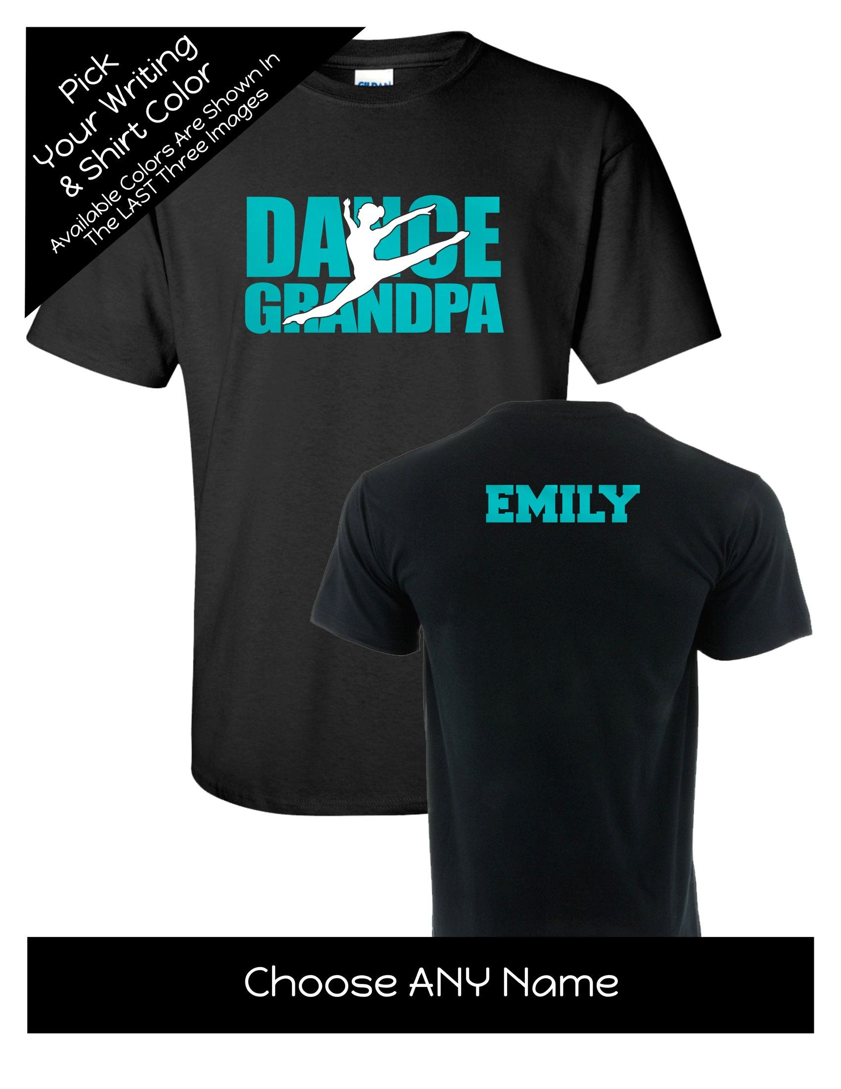 Dance Grandpa Shirt With A Name On The Back Personalize The