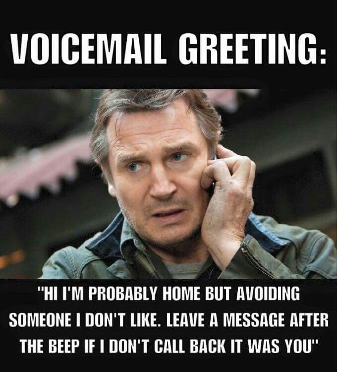 Voicemail greeting hi im probably home but avoiding someone i funny things voicemail greeting m4hsunfo Image collections