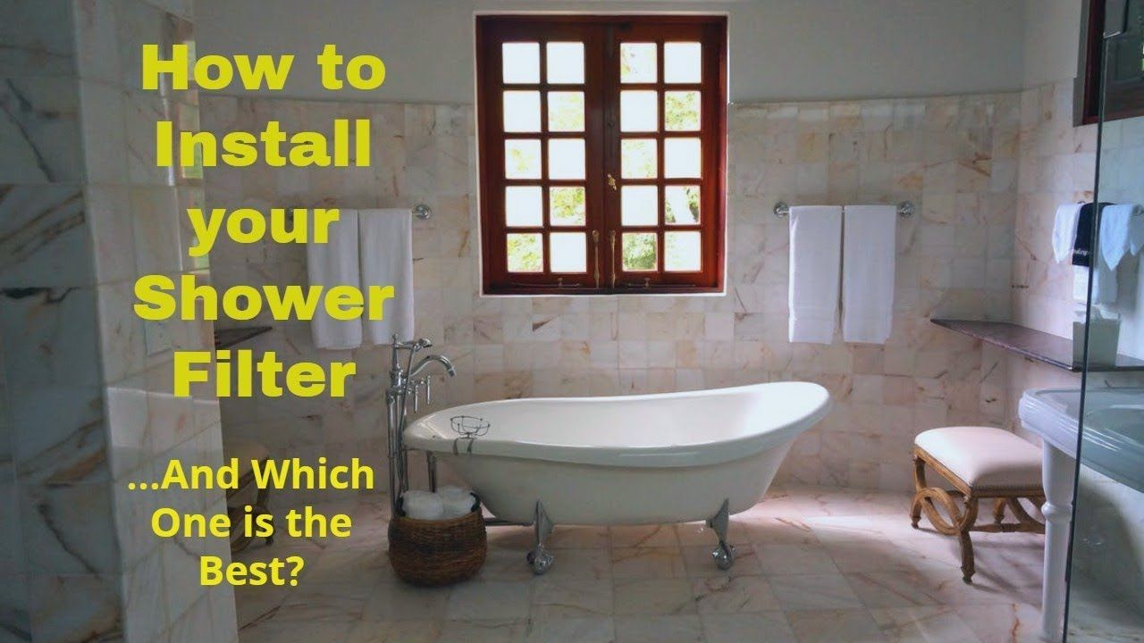 Shower Filter Installation Instructions What S The Best Shower