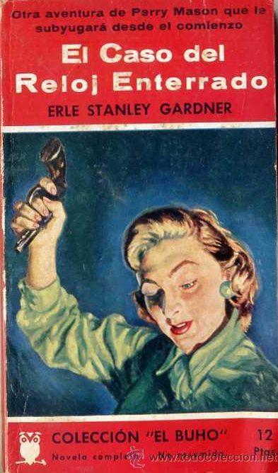 EL CASO DEL RELOJ ENTERRADO de Erle Stanley Gardner