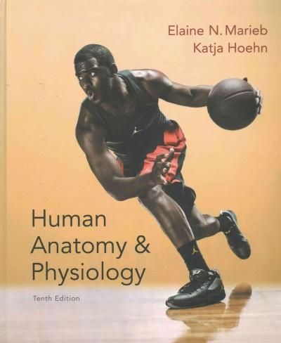 Human Anatomy & Physiology 10th Ed. + Modified Mastering A&P with ...