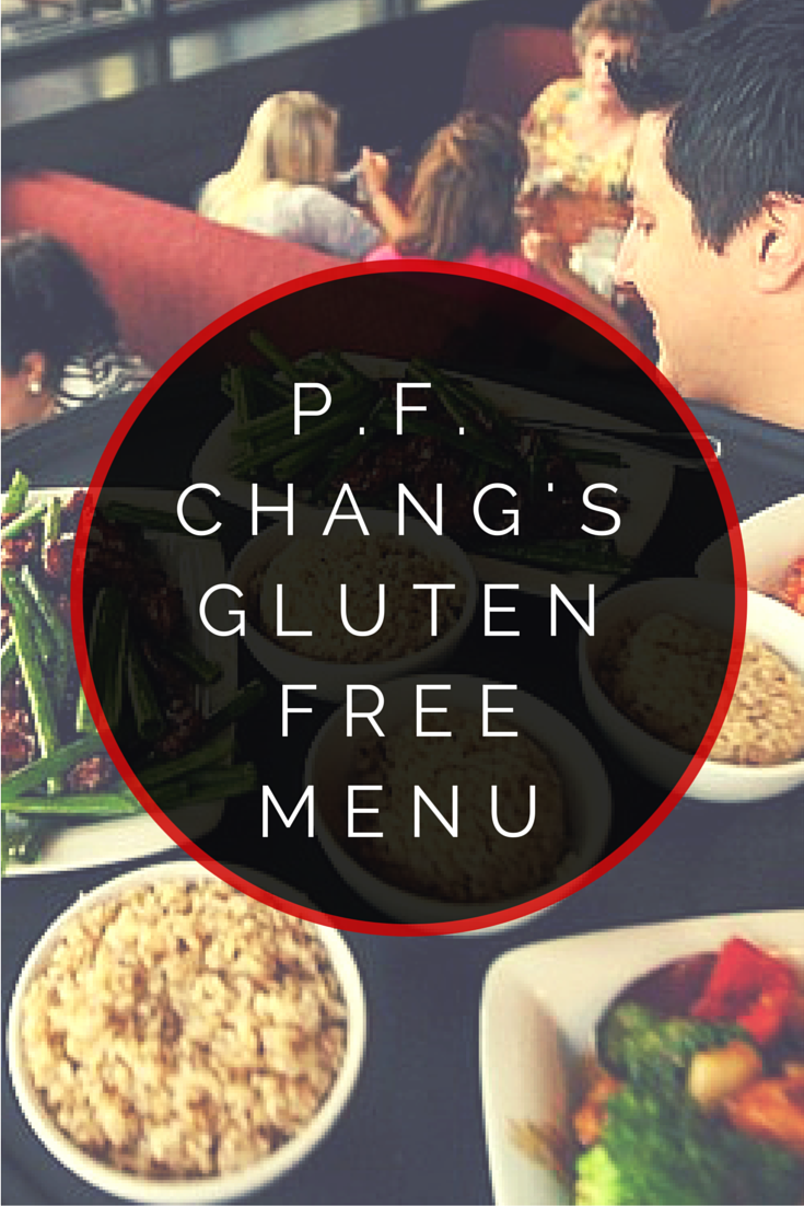 P F Chang S Gluten Free Menu Is It By Urban Tastebud Gluten Free Menu Gluten Free Restaurants Gluten Free Dining