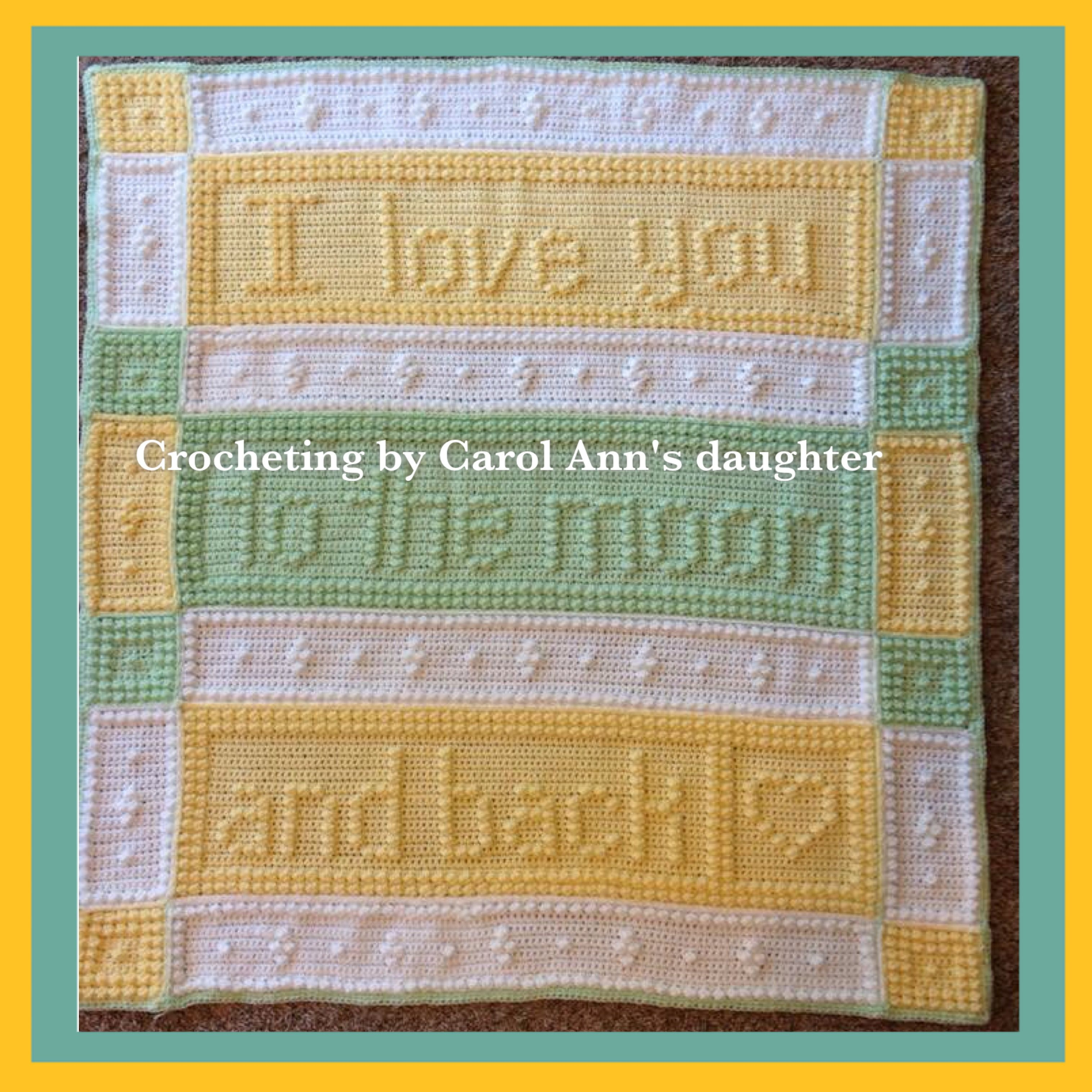 Crochet Quot I Love You To The Moon And Back Quot Blanket