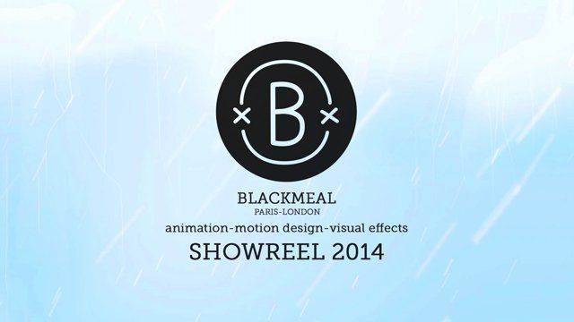 On Blackmeal's 3rd birthday please welcome, like and share our new SHOWREEL 2014  In order of appearance :  ALDEBARAN / BLACKMEAL – Nao RAYBAN – Oculus (Publicis Marcel / Prodigious) BLABLACAR (McCann) AMPLITUDE STUDIO – Dongeon of the endless M6 TV – The ice show  BLACKMEAL – Marvel balls RAYBAN - Carbon fiber (Publicis Marcel) BLACKMEAL – Bulls (Jelly London) RAYBAN - Liteforce (Publicis Marcel) RIO 2014 WORLD CUP – Samba rooster ...