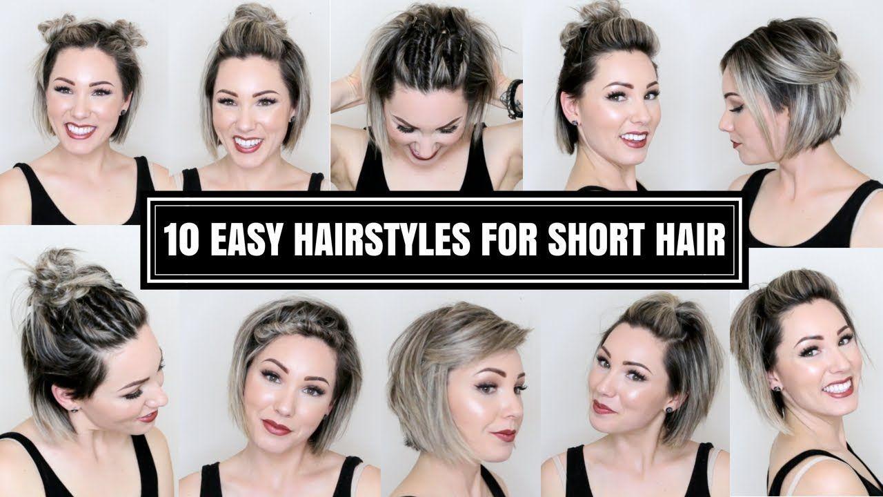 10 Easy Hairstyles For Short Hair Chloe Brown Youtube Short Hair Styles Easy Short Hair Tutorial Really Short Hair
