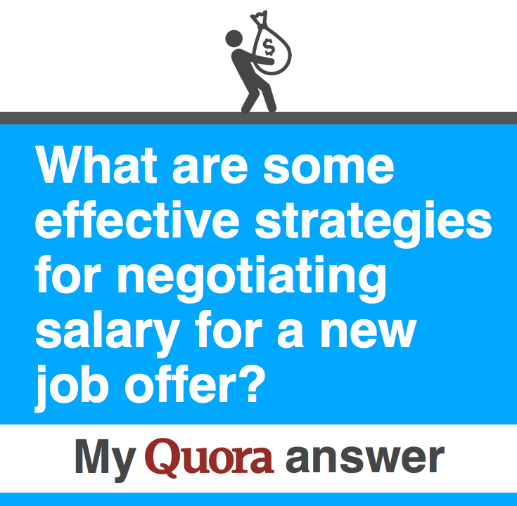 What are some effective strategies for negotiating salary for a ...