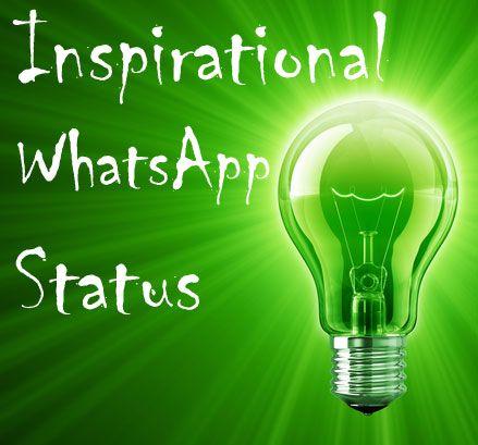 20 Highly Motivational And Inspirational Whatsapp Status