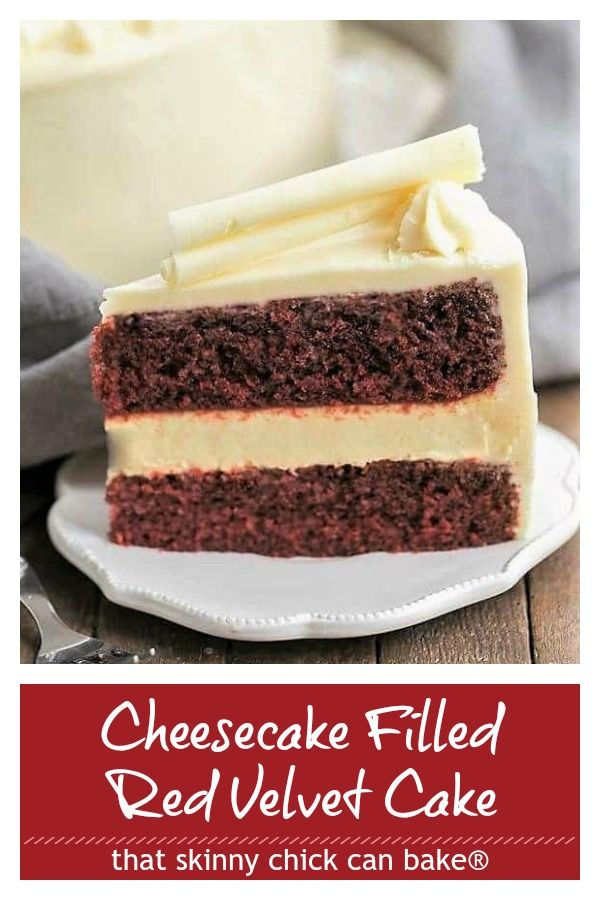 Cheesecake Filled Red Velvet Cake - A sublime combination of red velvet cake, cheesecake and cream cheese frosting! #redvelvet #creamcheesefrosting #cheesecake #birthdaycake #thatskinnychickcanbake #redvelvetcheesecake
