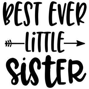 Best ever little sister arrow quote Silhouette design
