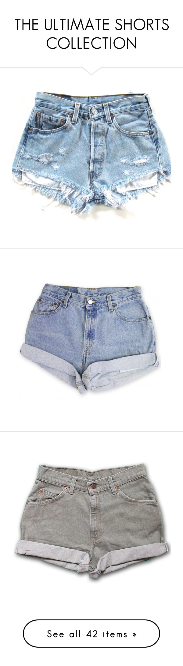 """""""THE ULTIMATE SHORTS COLLECTION"""" by arianazzunicorn ❤ liked on Polyvore featuring shorts, bottoms, pants, short, high rise denim shorts, vintage high waisted shorts, denim short shorts, high-waisted shorts, denim shorts and high-waisted denim shorts"""