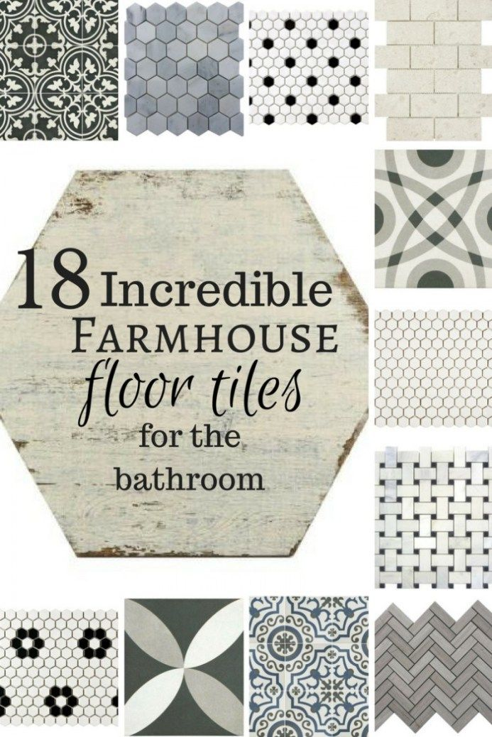 18 Incredible Farmhouse Bathroom Floor Tiles is part of home Remodeling Farmhouse - Are you looking for some farmhouse style to add to your home  I have 18 incredible farmhouse bathroom floor tiles that will transform your space!