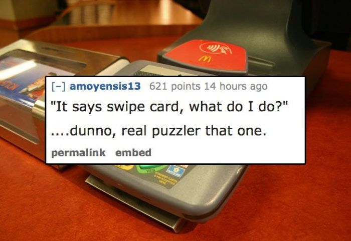 15 People In The Service Industry Share The Dumbest Thing