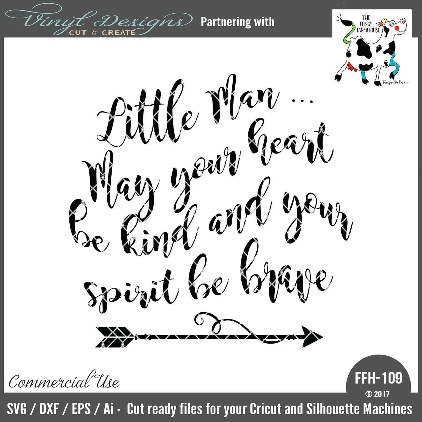 FFH109 Little Man May Your Heart Be Kind