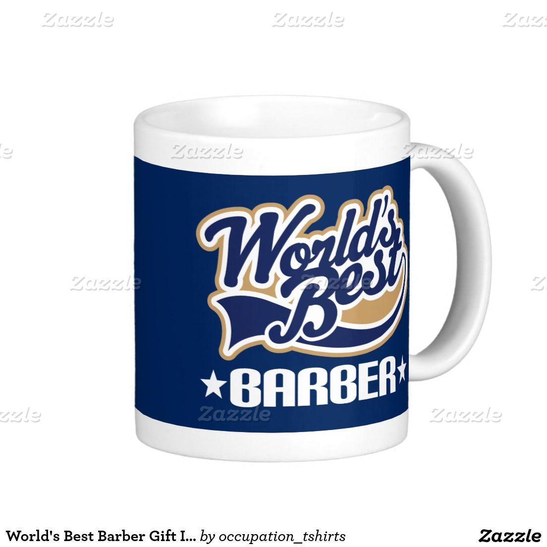 World's Best Barber Gift Idea Mug