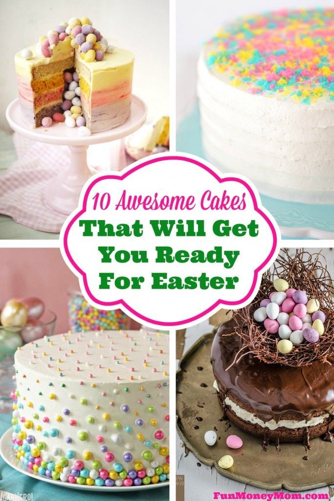 If these amazing Easter cakes don't put in the mood for bunnies and Easter eggs, nothing will!
