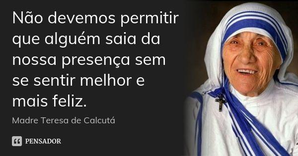 Madre Teresa De Calcuta Madre Teresa Madre Teresa De Calcuta