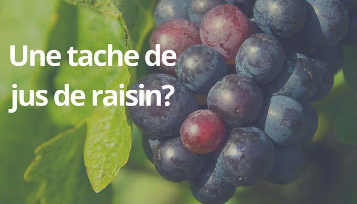 Enlever Une Tache De Jus De Raisin Raisin Jus De Raisin Tache De Vin Rouge