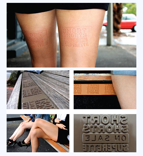 guerilla marketing - short shorts imprinted on people already wearing them!