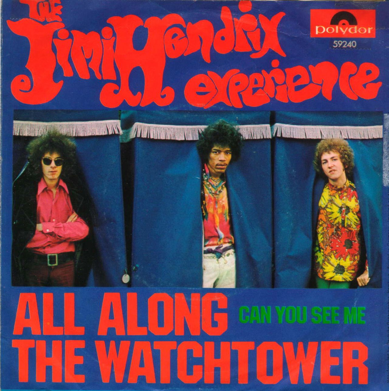 The Jimi Hendrix Experience All Along The Watchtower 1968