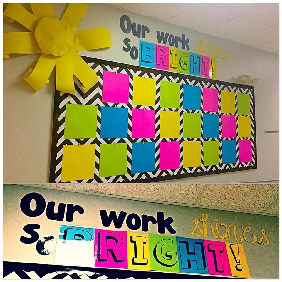 Hallway Bulletin Board Our Work Shines So Bright Classroom