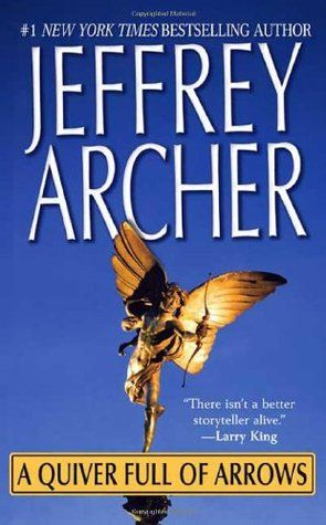 A quiver full of arrows by jeffrey archer download a quiver full.