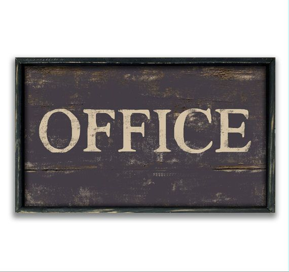 Handmade Custom Office Sign Framed In Distressed Black