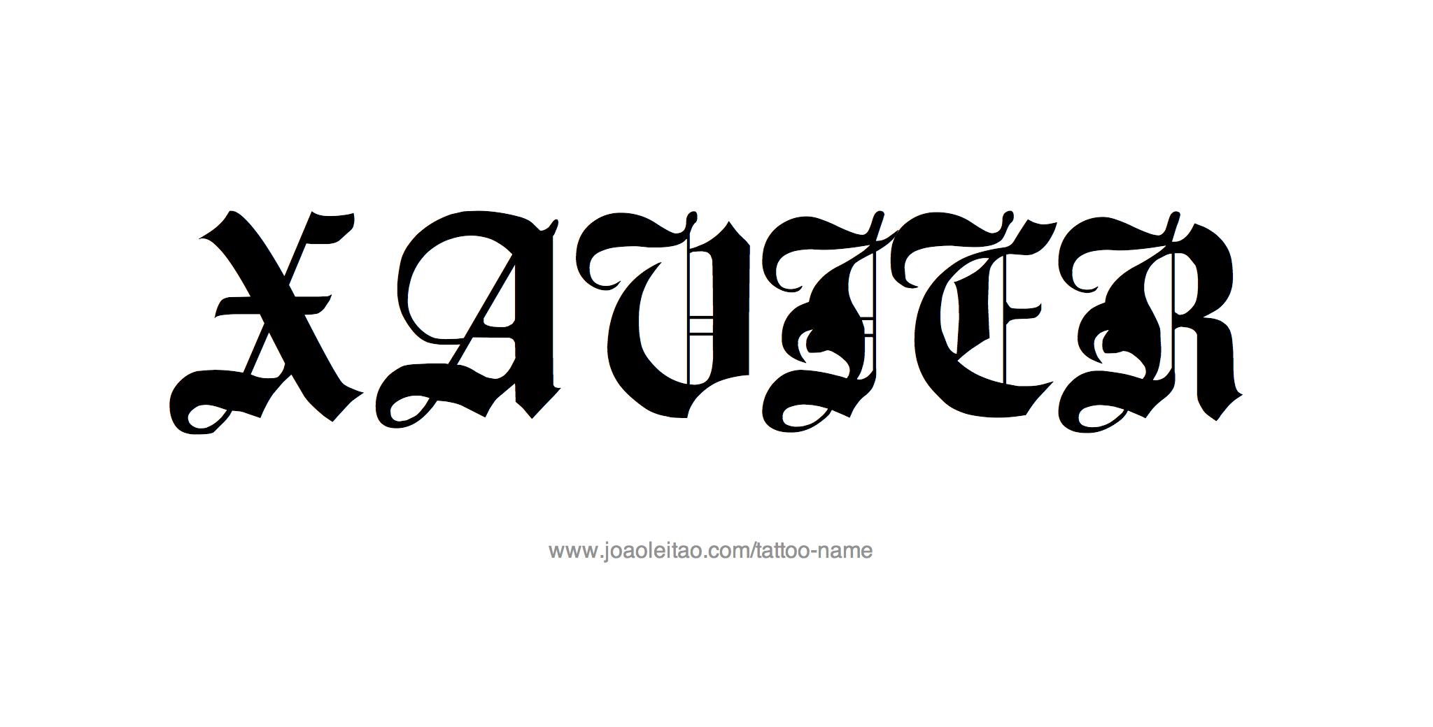 Xavier Name Tattoo Designs Name Tattoo Designs Name Tattoo Name Tattoos