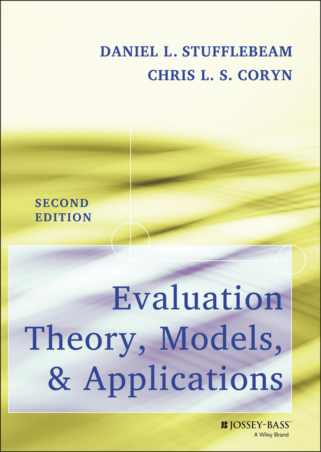 Evaluation Theory Models And Applications Is The Vital Text On