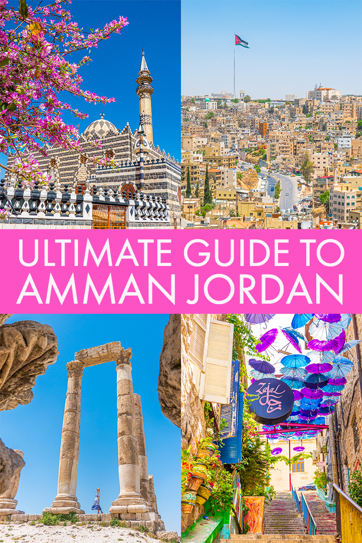 Amman Jordan — Travel Guide to the Capital of Jordan #ammanjordan