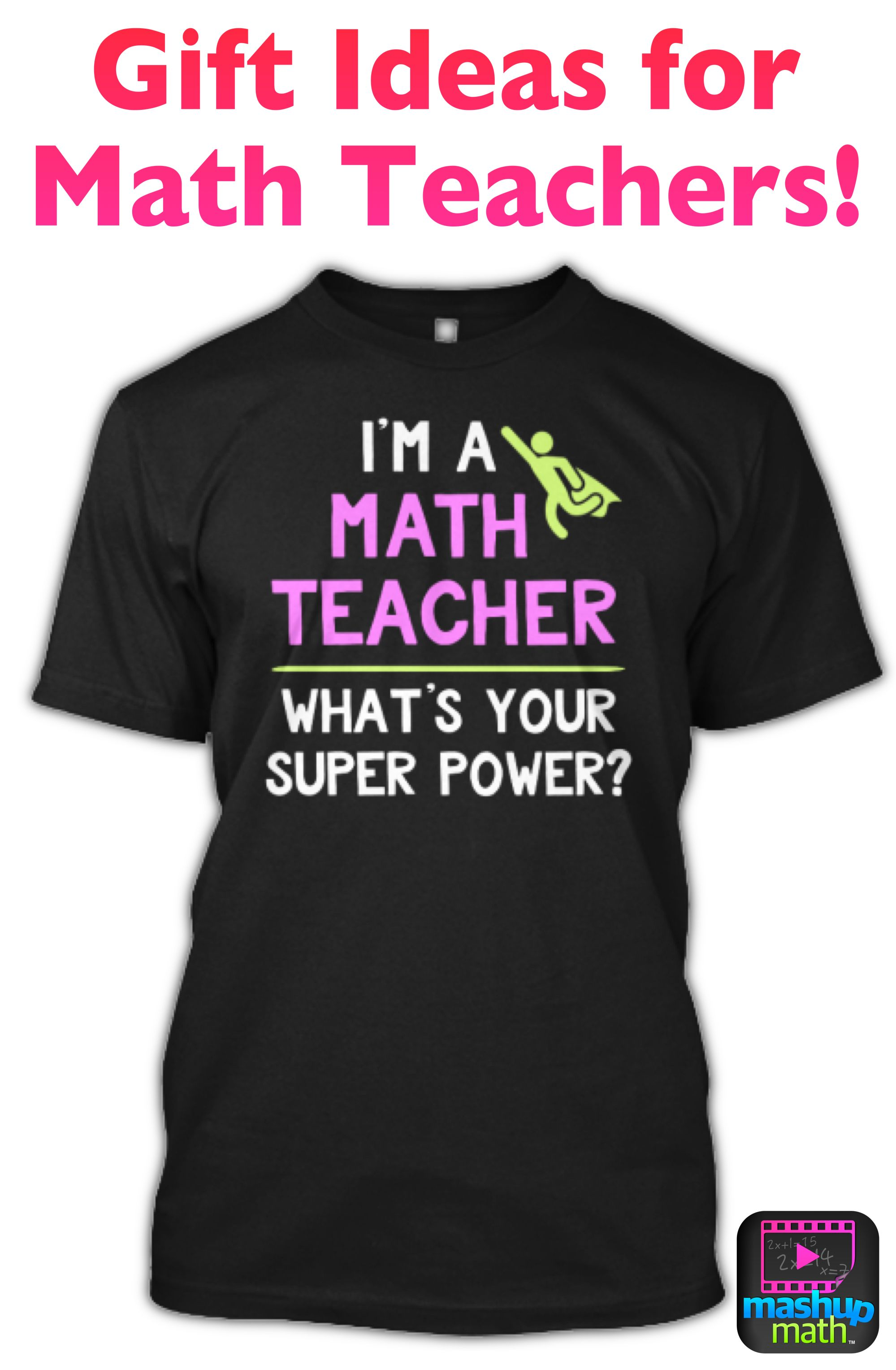 Looking For T Ideas For Math Teachers Or Retiring Math