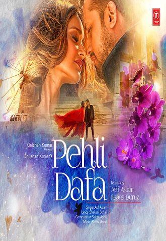 Download Pehli Dafa Atif Aslam Video Songs Youtube Songs Songs Atif Aslam