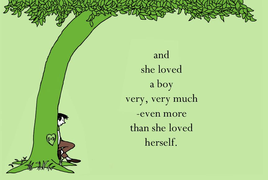 The Giving Tree Quotes: The Giving Tree Quote (with A Little Photoshopping