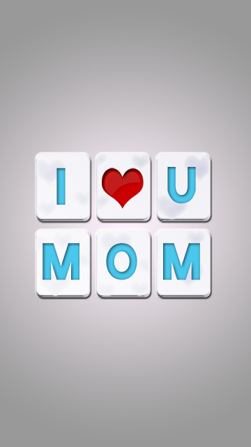 I Love You Mom Wallpaper For Download Best For Nokia Sony