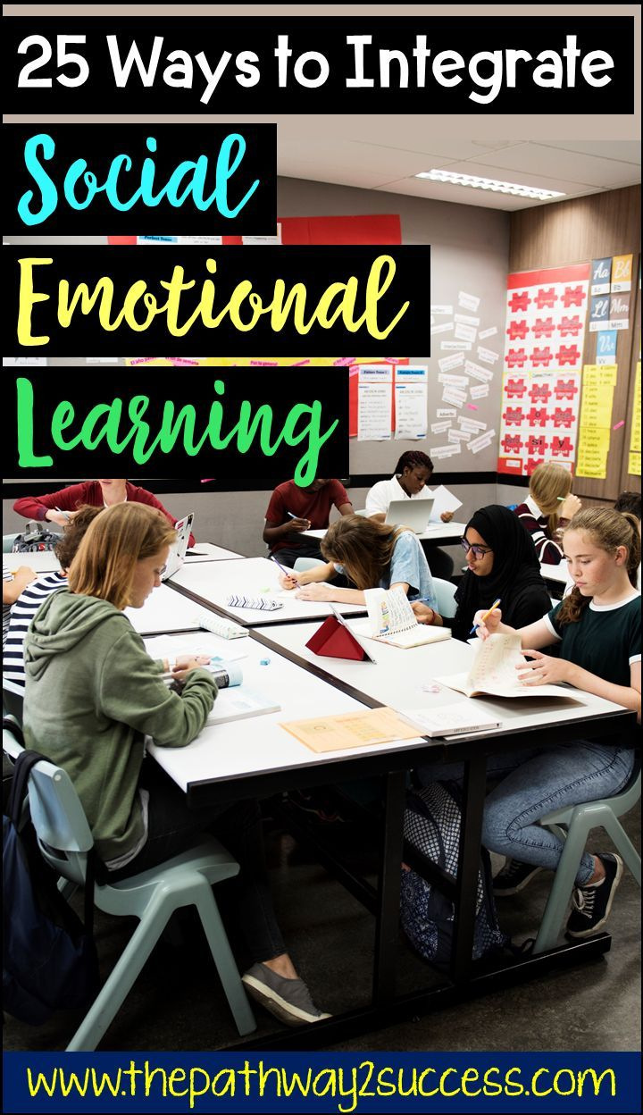When Adding Sel To Curriculum >> 25 Ways To Integrate Social Emotional Learning Social