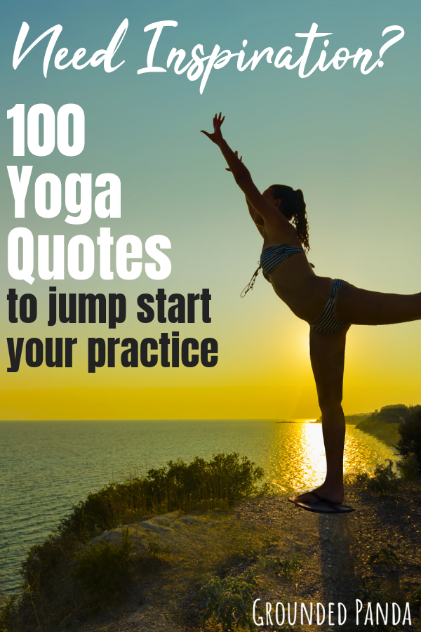 104 Yoga Quotes For Inspiration Motivation With Images Yoga
