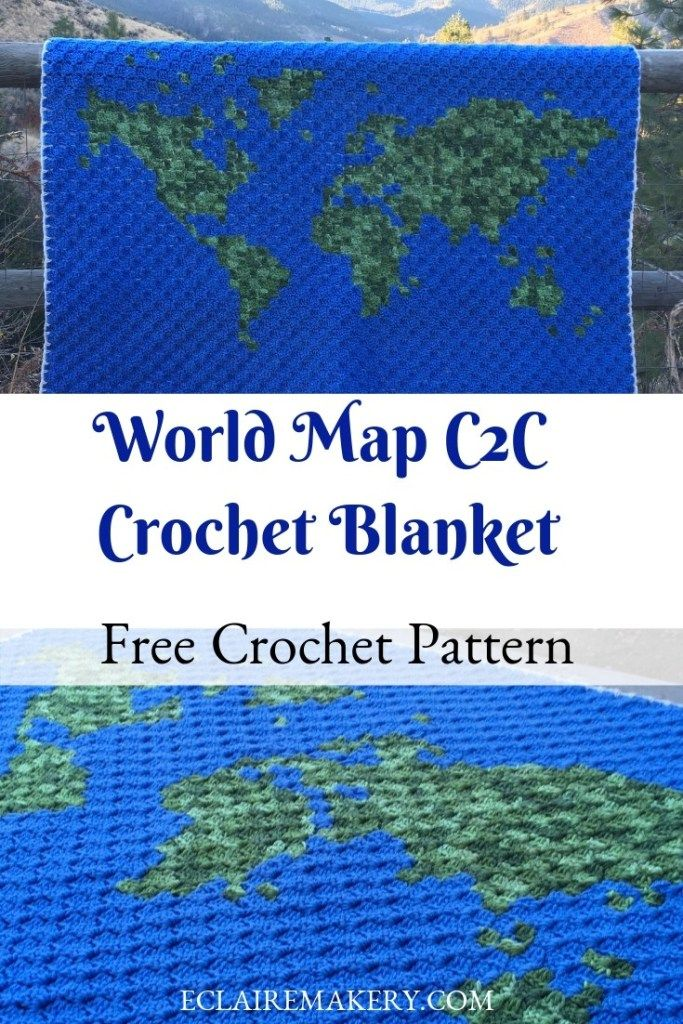 Crochet World Map Corner to Corner Crochet Blanket - Guest Blogger Coffee & Crochet Goals #c2cbabyblanket