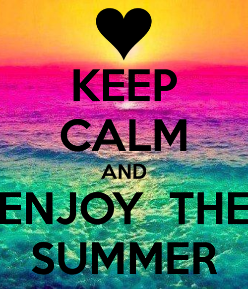 Awesome Keep Calm And Enjoy Summer! Pictures