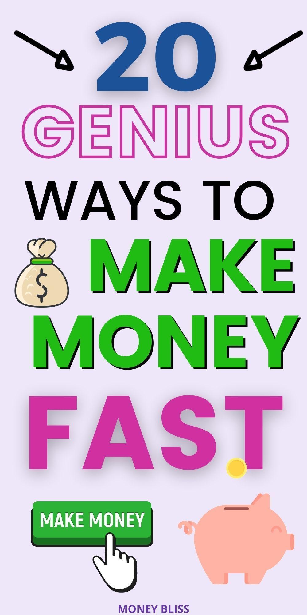 20 Genius Ways on How to Make Money Fast | Money B
